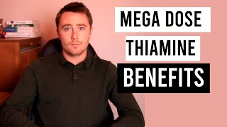 Mega-Dose Thiamine: Benefits Beyond Addressing Deficiency