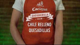 Chile Relleno Quesadilla - Caciquedilla Club