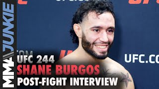UFC 244: Shane Burgos post-fight interview