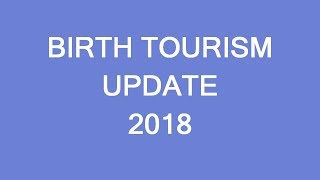 Birth Tourism in Canada 2018-2019 update. A few comments. LP Group