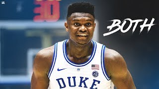 "Zion Williamson - ""BOTH"" ᴴᴰ"