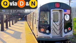 ⁴ᴷ Q Trains Running on the D and N Lines