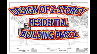 Download DESIGN OF 2-STOREY RESIDENTIAL BUILDING PART2