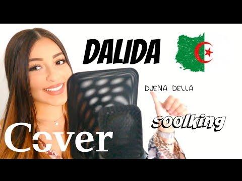Soolking - Dalida - Parole (Djena Della  cover)