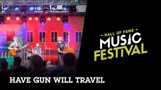 Have Gun Will Travel (Full Sail University Hall of Fame Music Festival)