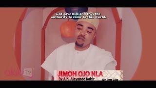 Jimoh Ojo Nla By Alh Alayande Kabir Latest Yoruba Music Video 2017