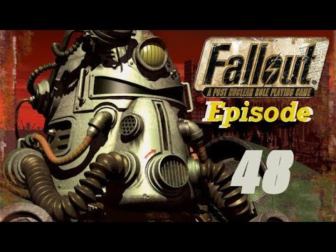 Fallout 1 - Episode 48 - End Of The Regulators |