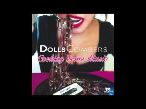 Dolls Combers ft Kholi - Bliss