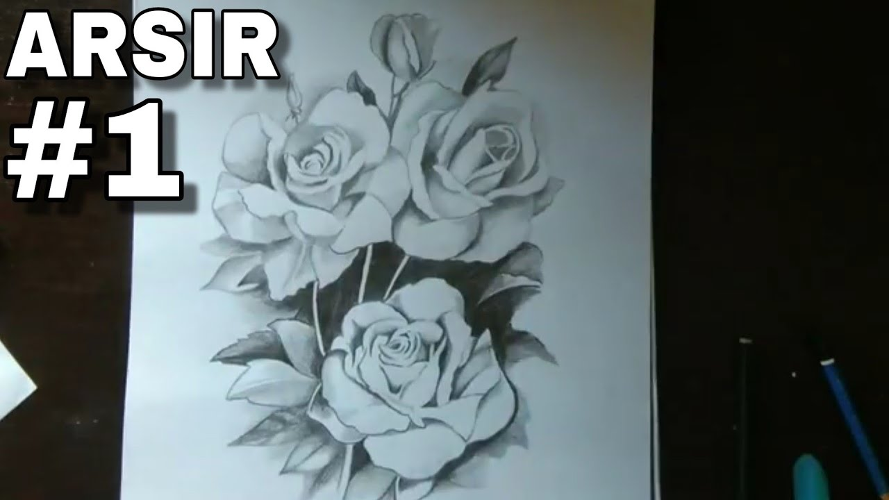 Proses Menggambar Bunga Mawar Dengan Teknik Arsir Youtube