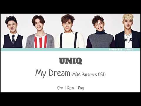[ENGSUB] UNIQ - My Dream (MBA Partners OST)