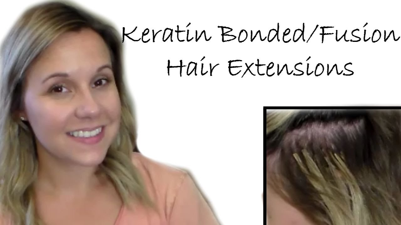 Keratin Bonded Fusion Hair Extensions Pros Cons Demos Lication Removal You