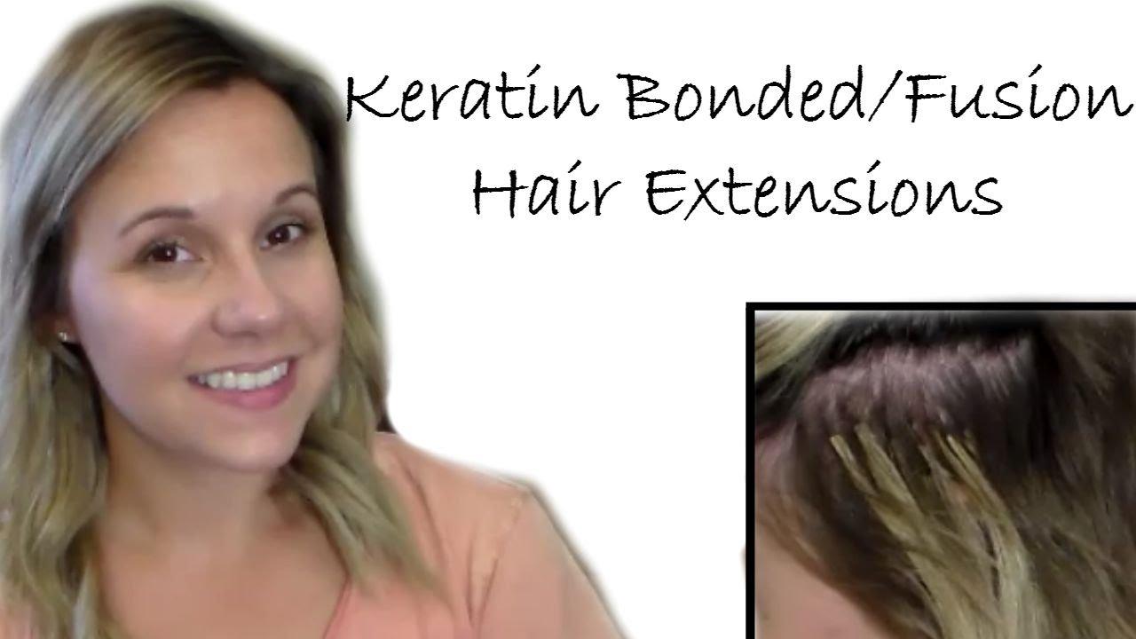 Keratin Bondedfusion Hair Extensionsprosconsdemosapplication