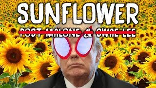 Post Malone, Swae Lee - Sunflower (Cover by Donald Trump)