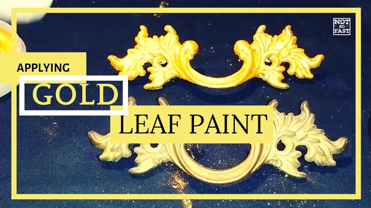 How To Applying Great Gold Leaf Paint To Your Furniture