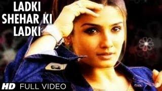 Shehar Ki Ladki [Full Song] | Rakshak | Raveena Tandon, Sunil Shetty