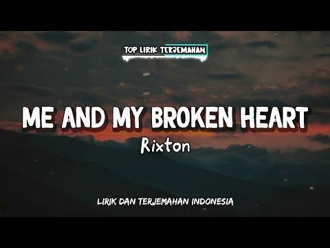 Me and My Broken Heart - Rixton ( Lirik Terjemahan Indonesia ) 🎤
