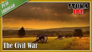 The Civil War: Playthrough 1861 Scenario (Turn 1 of 3)