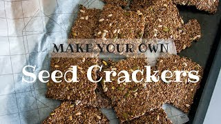 MAKE YOUR OWN: Seed Crackers in 60 Seconds (low carb, gluten-free)