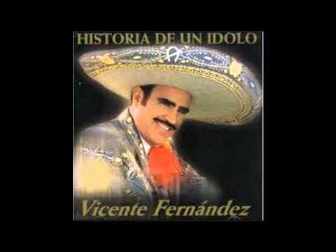 VICENTE FERNANDEZ - EL HIJO DEL PUEBLO