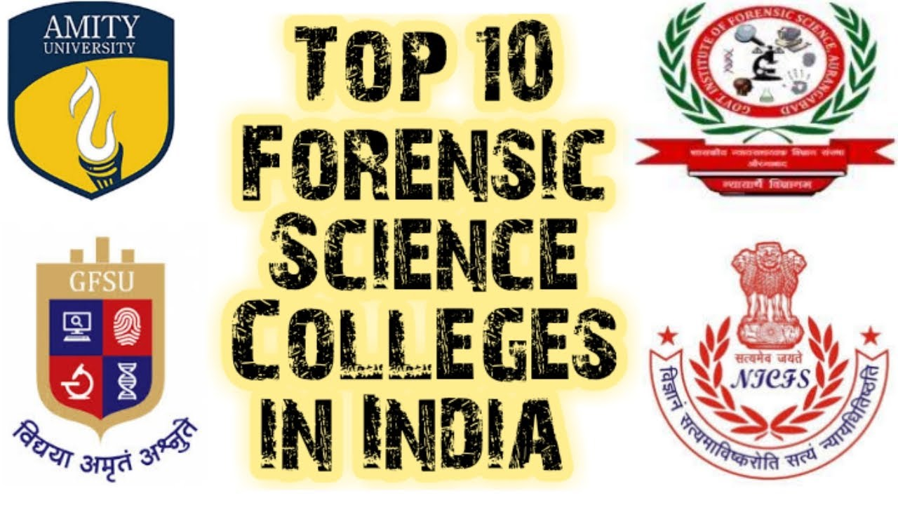 Top 10 Forensic Science Colleges In India Gujarat Forensic Science University Amity Gifs Youtube