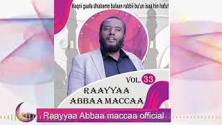 Raayyaa Abbaa Maccaa Vol.33A new 2020