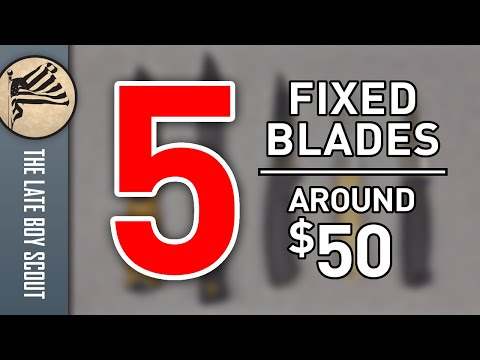 Five Quality Fixed Blades Around $50