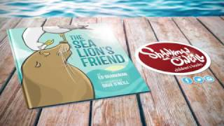 The Sea Lions Friend