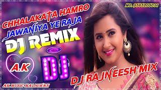 Chhalakata Hamro Jawaniya Ye Raja Pawan singh Full Hard Remix 2020 DJ RAJNEESH MIX
