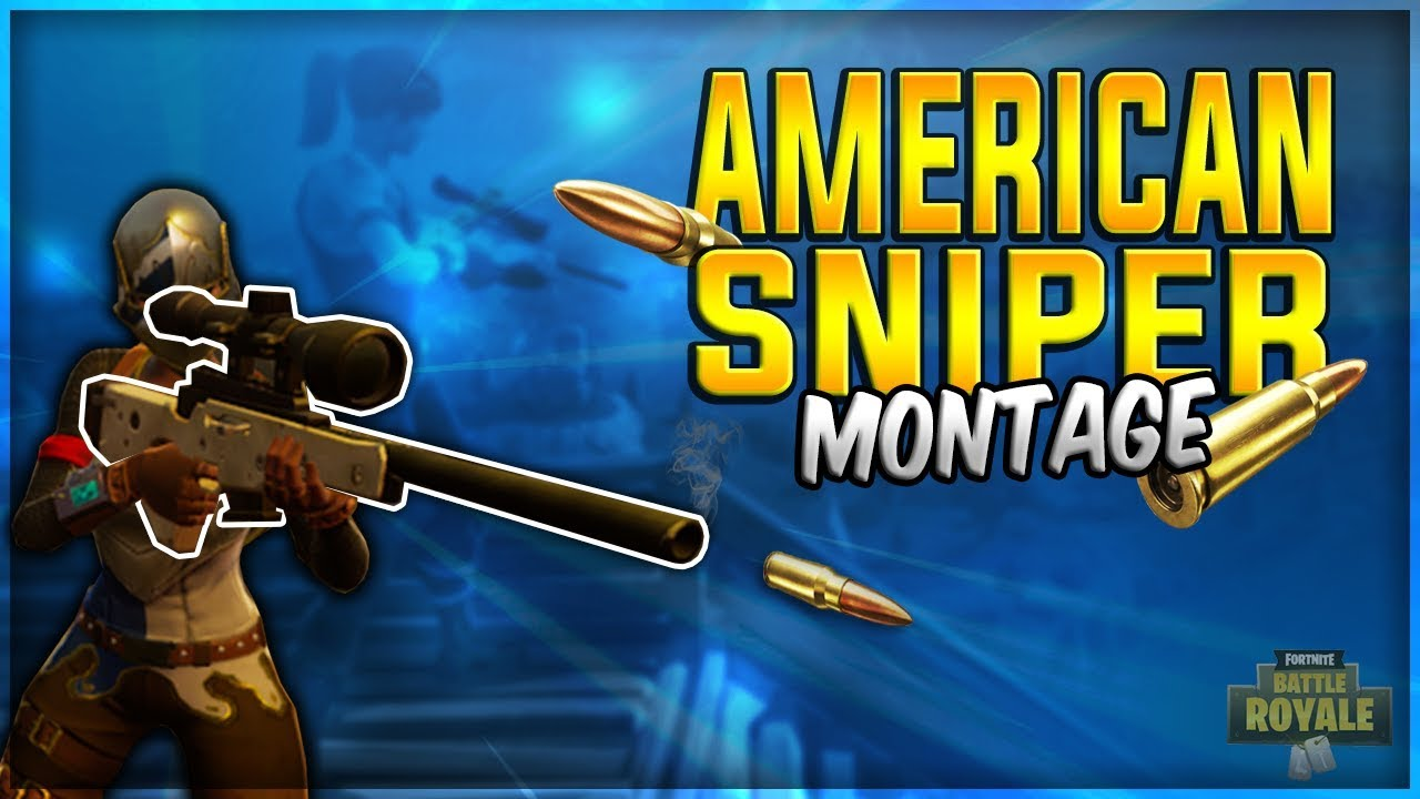 american sniper fortnite battle royale montage 1 - sniping montage fortnite