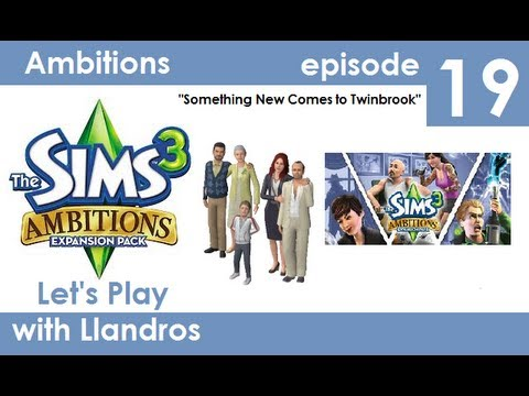 Let's Play The Sims 3 Seasons (Ambitions Edition) - Episode 19 - Something New Comes to Twinbrook