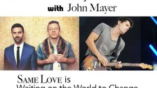 Mackle/Mayer - Same Love/Waiting on the World to Change