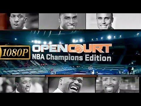NBA OPEN COURT | NBA CHAMPIONS EDITION ¹⁰⁸⁰ᵖ [S04E04]