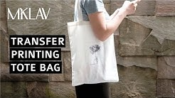 #MKLAVtutorial: How to Transfer Printed Image to Tote Bag
