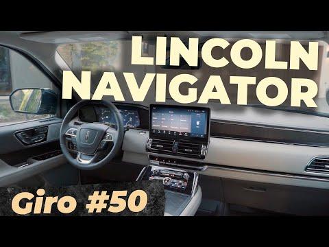 LUXO: CONHEÇA O LINCOLN NAVIGATOR 2022 / #Giro 50