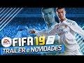 Download FIFA 19 TRAILER e NOVIDADES -  SAIBA TUDO AQUI !!!