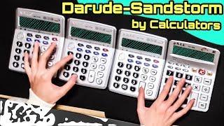 darude sandstorm covered by calculators