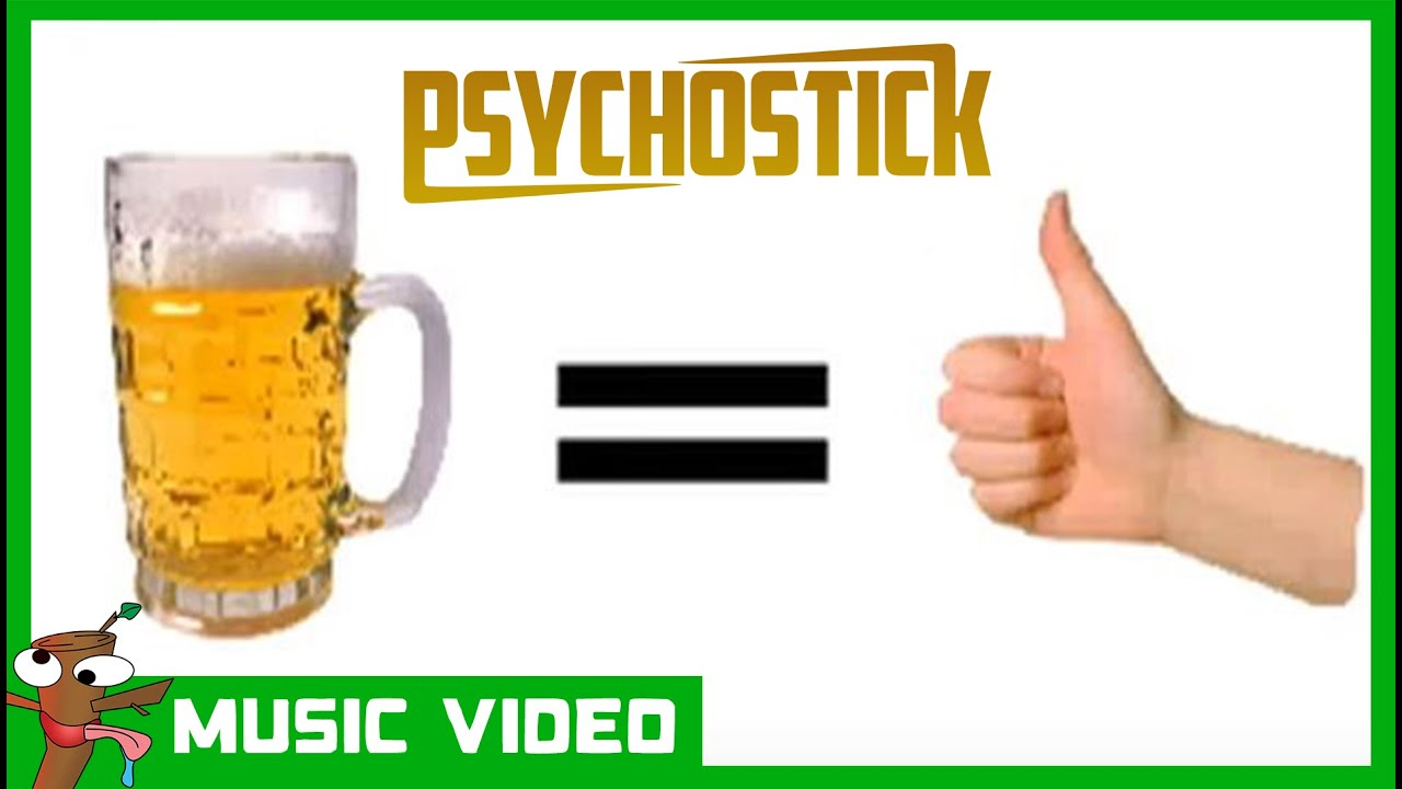 Beer! by PSYCHOSTICK [OFFICIAL VIDEO]
