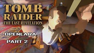 OpenLara - Tomb Raider: The Last Revelation Exploration and Funny Bugs - PART 2