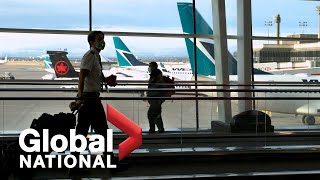 Global National: Feb. 21, 2021 | What to expect from Canada's new travel rules