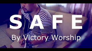 S A F E // Victory Worship (guitar cover)
