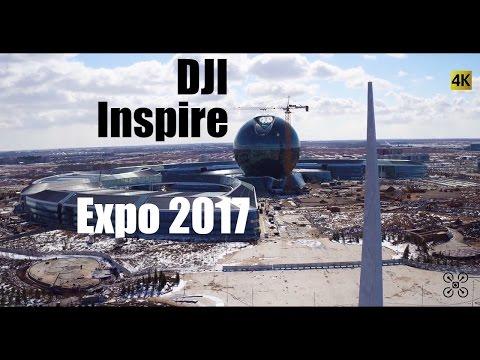 EXPO 2017. Astana. DJI Inspire 1 Pro. ЭКСПО 2017. Астана.