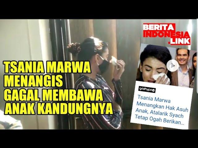 Air mata Tsania Marwa menetes gagal membawa anak kandungnya - Berita Indonesia Link