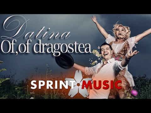 Datina - Of, Of, Dragostea