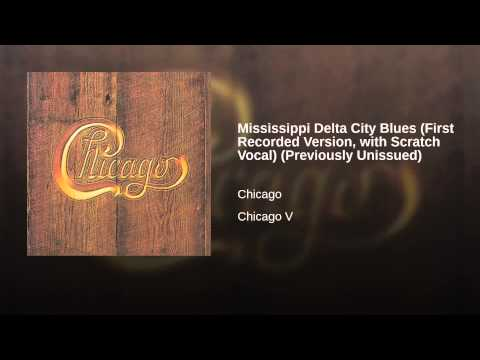 Mississippi Delta City Blues (First Recorded Version, with Scratch Vocal) (Previously Unissued)