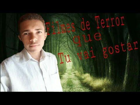 Filmes De Terror Que Tu Vai Gostar!