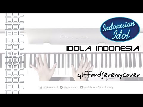 Idola Indonesia - Indonesian Idol Theme Song [ Piano / Acoustic Cover ]