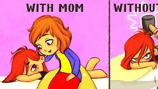 With Mom Vs. Without Mom