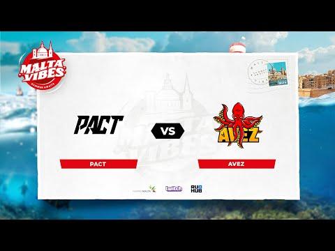 VOD: AVEZ vs PACT-Eden Arena Malta Vibes Group B-Map1