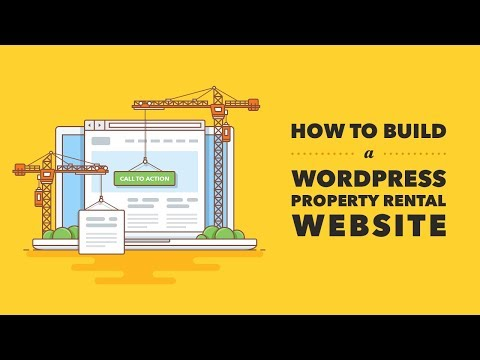 How to Build a Property Rental WordPress Website 2018