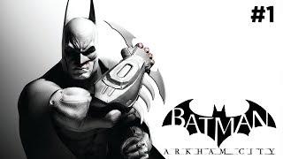 Прохождение Batman: Arkham City #1 - Кошка, Пингвин и испытания ВР (PS4)